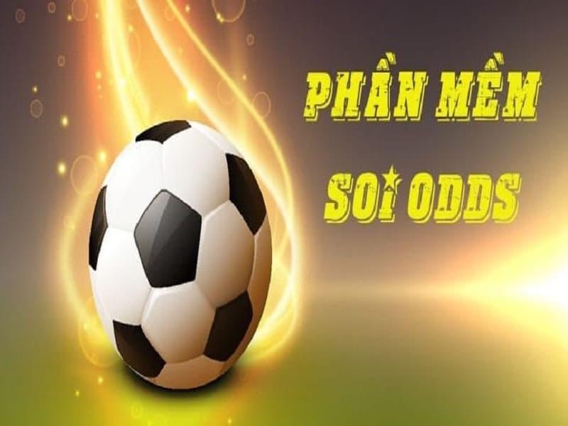 Phần mềm soi odds bóng đá
